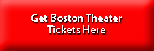 Boston Theater Tickets