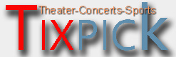 Tixpick Theater, Concert and Sports Tickets